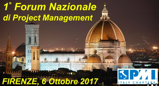 6 OTT 2017 @FIRENZE  Project Management Institute FORUM